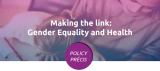 Making the link Gender Equality and Health